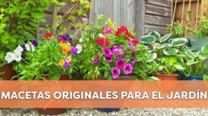 Macetas originales para el jardín que no te dejarán indiferente